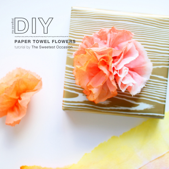 How to make your own paper towel flowers. Tutorial by Jenny Batt for The Sweetest Occasion.