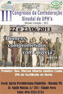 3º CONGRESSO DA CONFEDERAÇÃO SINODAL DE UPHs DO SÍNODO CARAJÁS.
