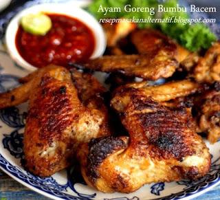 Resep Membuat Ayam Goreng Bumbu Bacem Enak