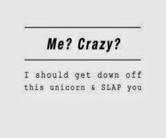 Me, Crazy?