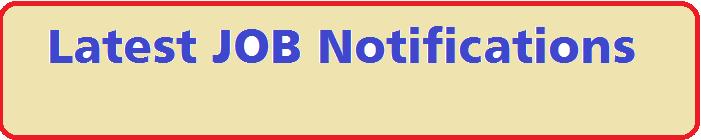 Latest JOB Notifications