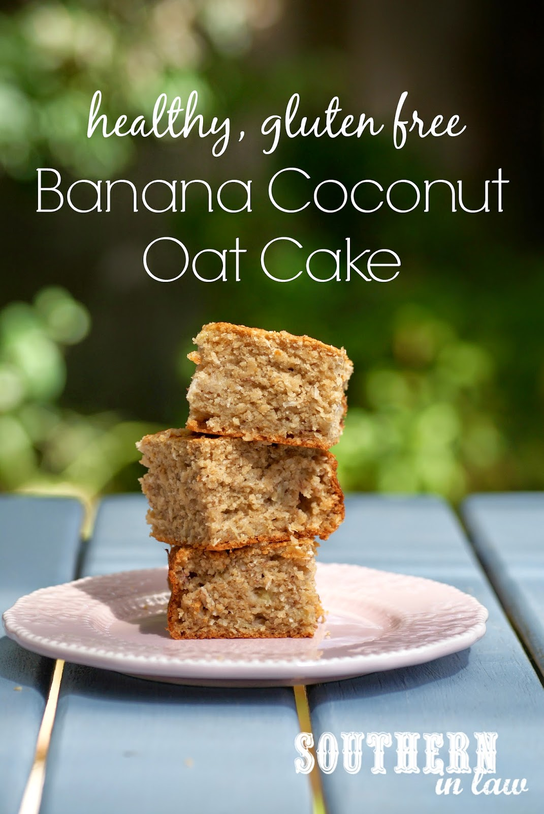 Healthy, Gluten Free Banana Coconut Oat Cake Recipe with No Refined Sugars