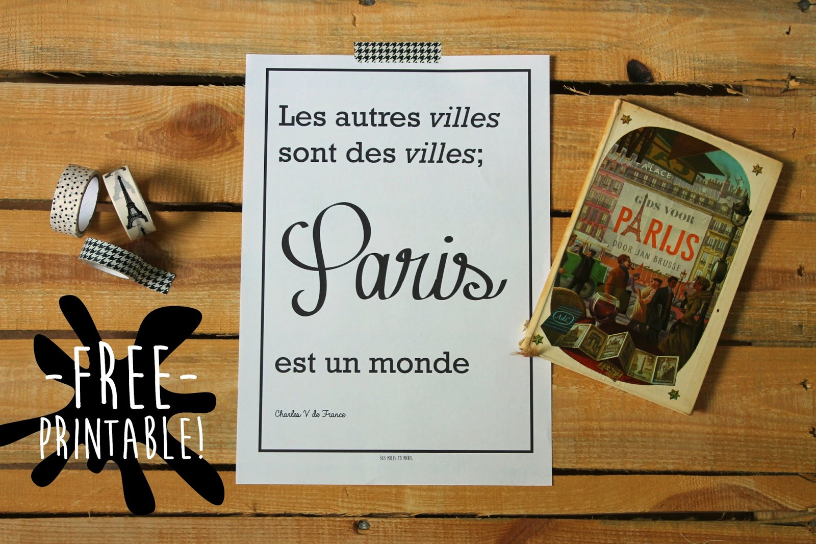 Quotes Aan Muur : Printable hang parijs aan de muur miles to paris