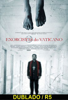 Assistir Exorcistas do Vaticano Dublado 2015