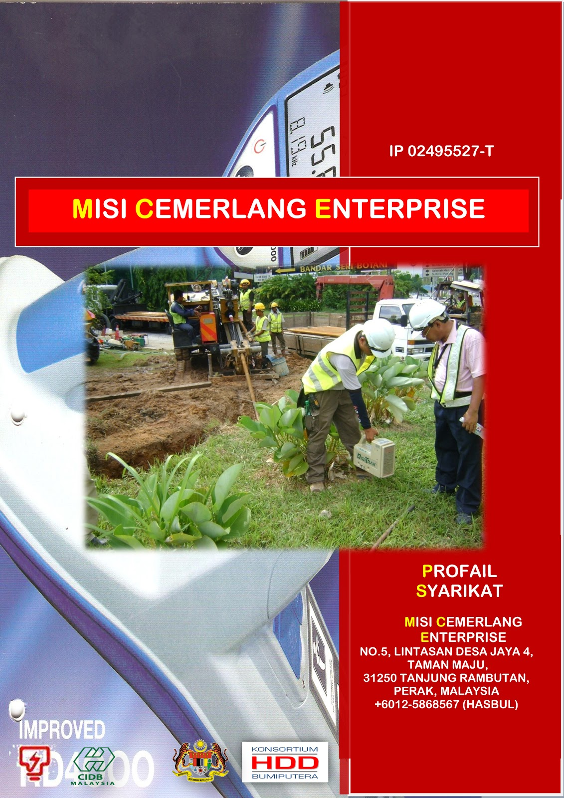 CONSORTIUM HDD CONTRACTORS MALAYSIA: Our HDD Team - Misi Cemerlang