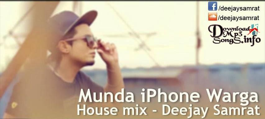 Free Download Punjabi Mix A Kay Munda Phone Warga House Mix Mp
