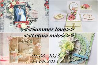 http://scrapcafepl.blogspot.ie/2015/06/812-wyzwanie-letnia-miosc-oraz-wyniki.html