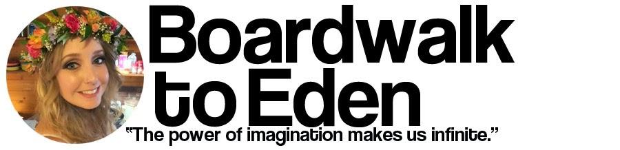 Boardwalk to Eden