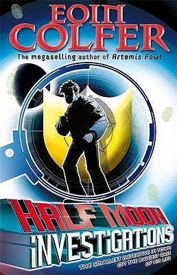 Review: Half Moon Investigations by Eoin Colfer