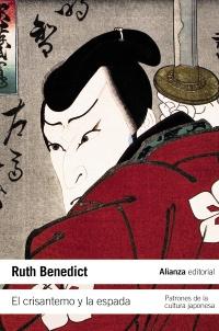 El crisantemo y la espada. Patrones de la cultura japonesa. Ruth Benedict