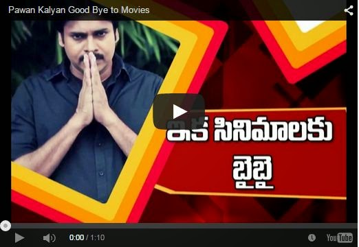 Pawan Kalyan Good Bye to Movies