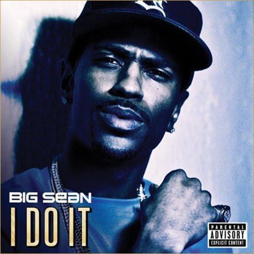 big sean i do it hulkshare. Big Sean quot;I Do Itquot;