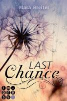 http://www.amazon.de/Last-Chance-Mara-Breiter-ebook/dp/B010V4JLKO/ref=sr_1_1?ie=UTF8&qid=1438454691&sr=8-1&keywords=last+chance