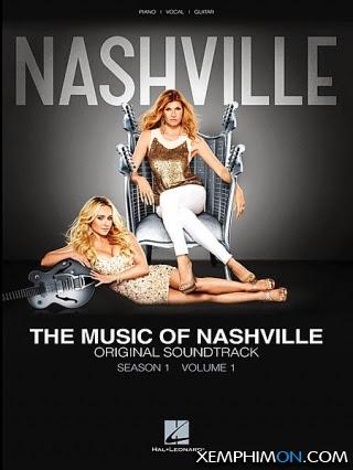 Nashville Phần 1 Vietsub Lồng tiếng