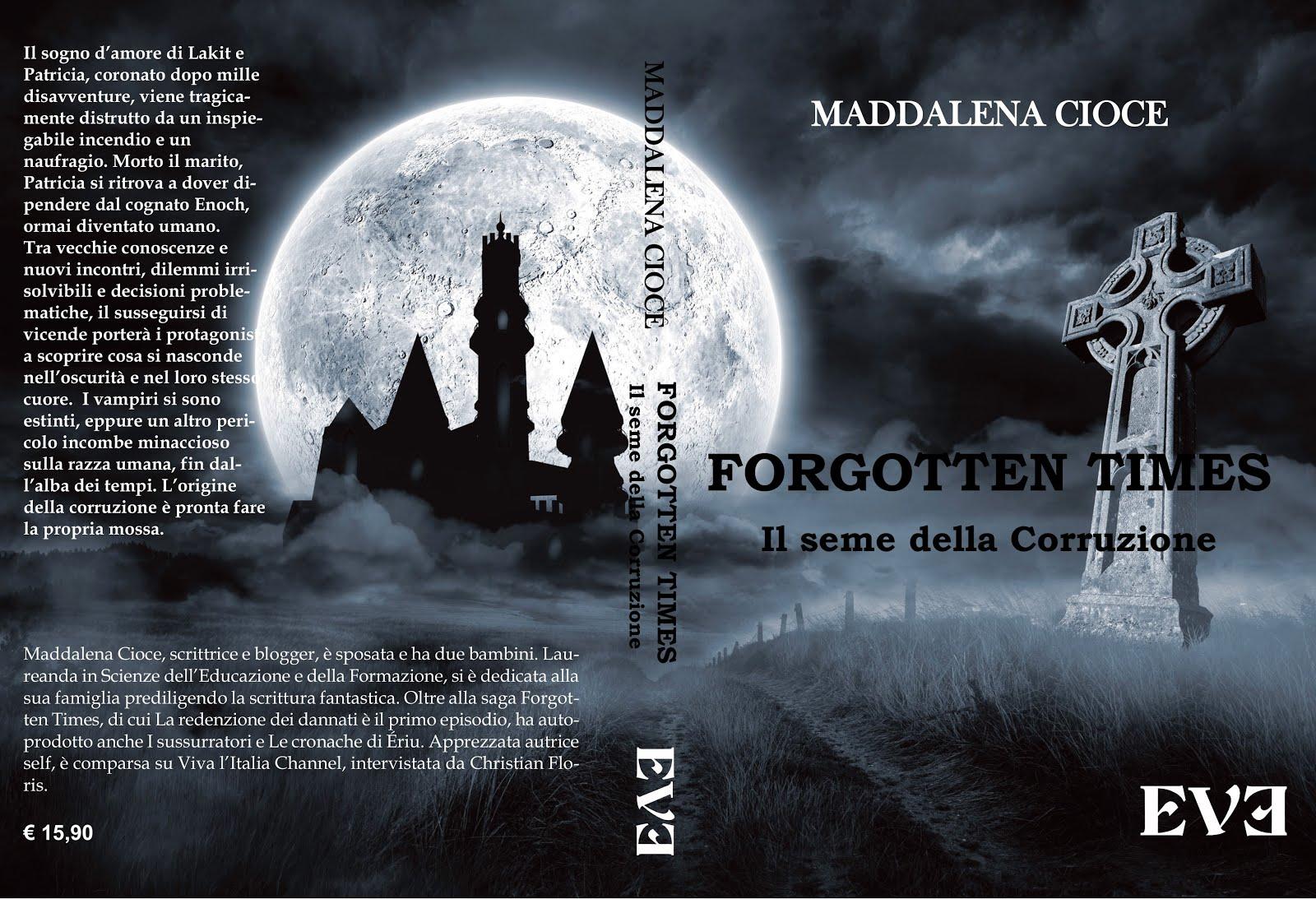 Forgotten Times - Il Seme della Corruzione
