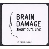 Brain Damage - Short Cuts Live