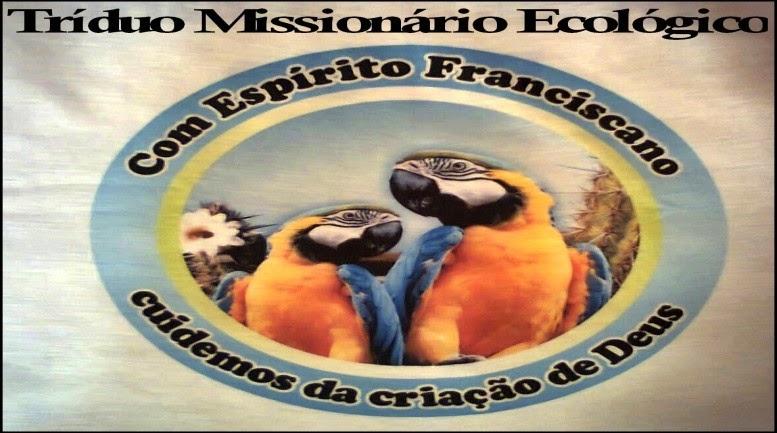 TRÍDUO MISSIONÁRIO ECOLÓGICO (JUFRA de Canindé-CE)