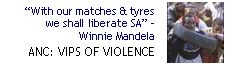 ANC: VIP's of violence