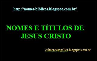 http://nomes-biblicos.blogspot.com.br/