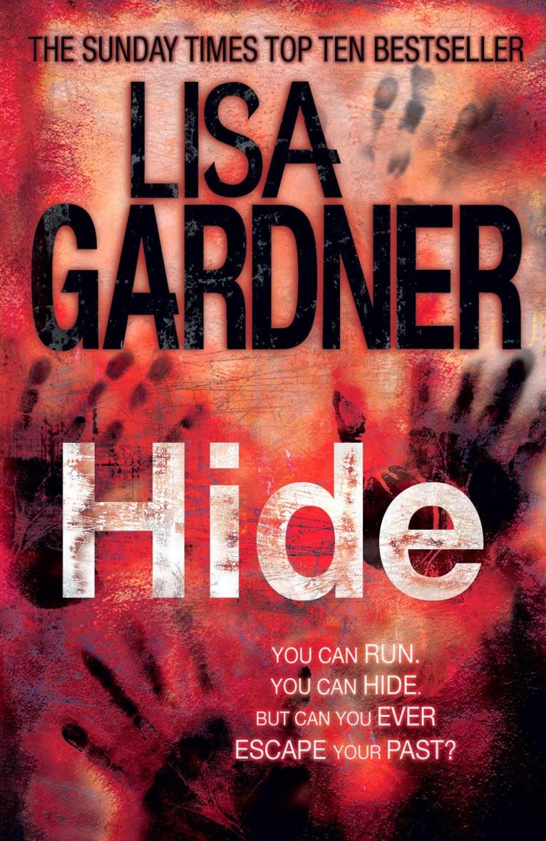 Alone & Hide By Lisa Gardner, 2005 & 2007
