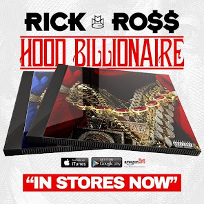 "Rick Ross ""Hood Billionaire"" In Stores NOW"