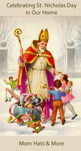 Celebrating St. Nicholas Day Dec. 6 with our Children | Advent ideas | Christmas and Faith