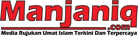 Manjaniq | Media Rujukan Umat Islam Terkini Dan Terpercaya
