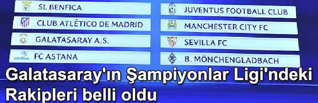 Galatasarayın UEFA Sampiyonlar Ligindeki rakipleri ve fikstüru