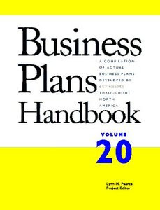 Business Plans Handbook, Volume 20