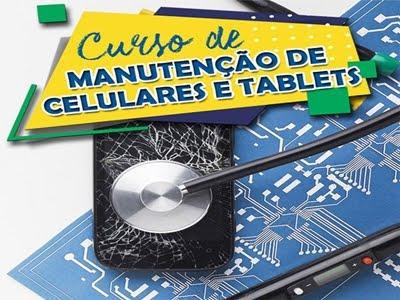 Curso de manutenção de celulares, tablets, ipads