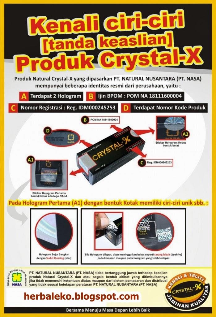 Nah berikut cara mebedakan Crystal X asli dan yang palsu :