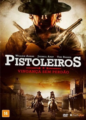 Pistoleiros - Vingança sem Perdão Filmes Torrent Download capa