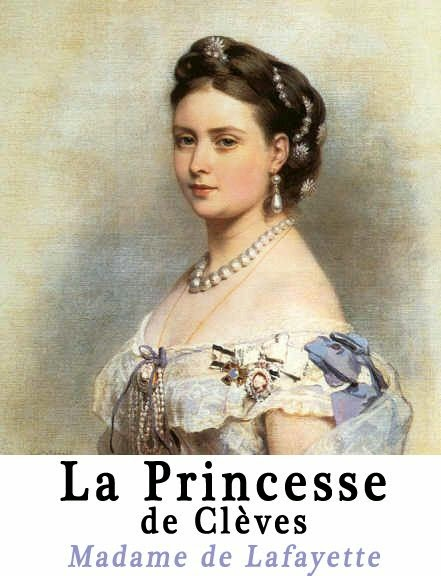 la princesse de cleves La princesse de clèves is a french novel which was published anonymously in march 1678 it is regarded by many as the beginning of the modern tradition of the.