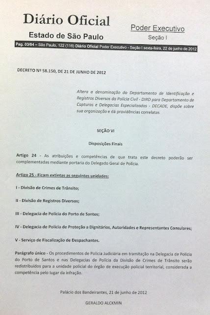Decreto 58.150 de 21/06/2012 Geraldo Alckmin altera departamentos da Policia Civil e extingue outros