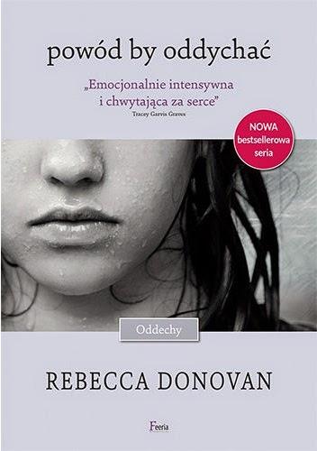 """""""Powód by oddychać""""  Rebecca Donovan"""