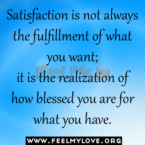 Satisfaction Quotes 58566 | RIMEDIA