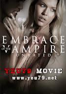 Nụ Hôn Ma Cà Rồng - Embrace of the Vampire