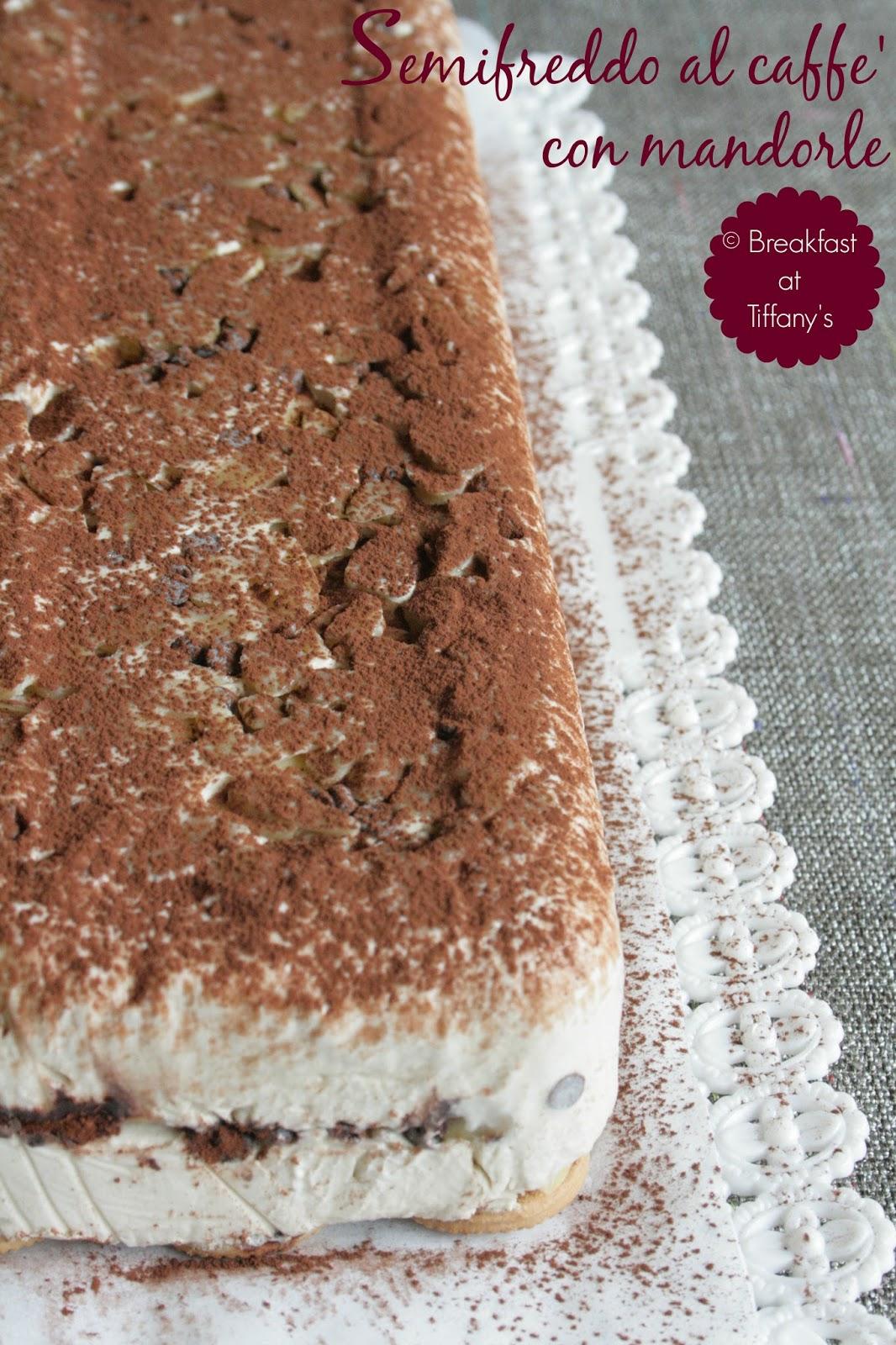 semifreddo al caffè con mandorle / coffe frozen dessert with almonds recipe
