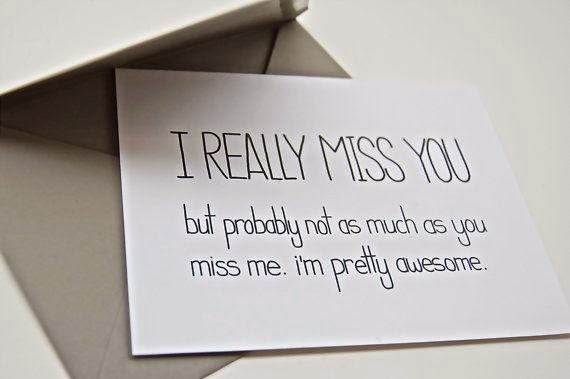 I Miss You Funny Quotes For Friends