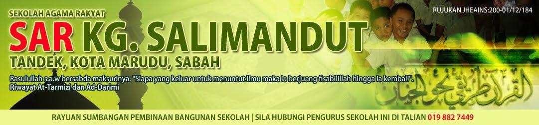 SAR Kg. Salimandut, Tandek, Kota Marudu, Sabah.