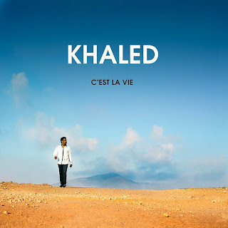 Cheb Khaled: C'est la vie