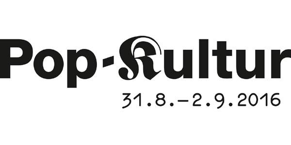 Pop-Kultur 31.08.-02.09.2016