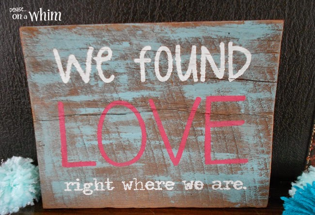 Love Is in the Air Valentine Signs | We Found Love Rustic Wood Sign from Denise on a Whim