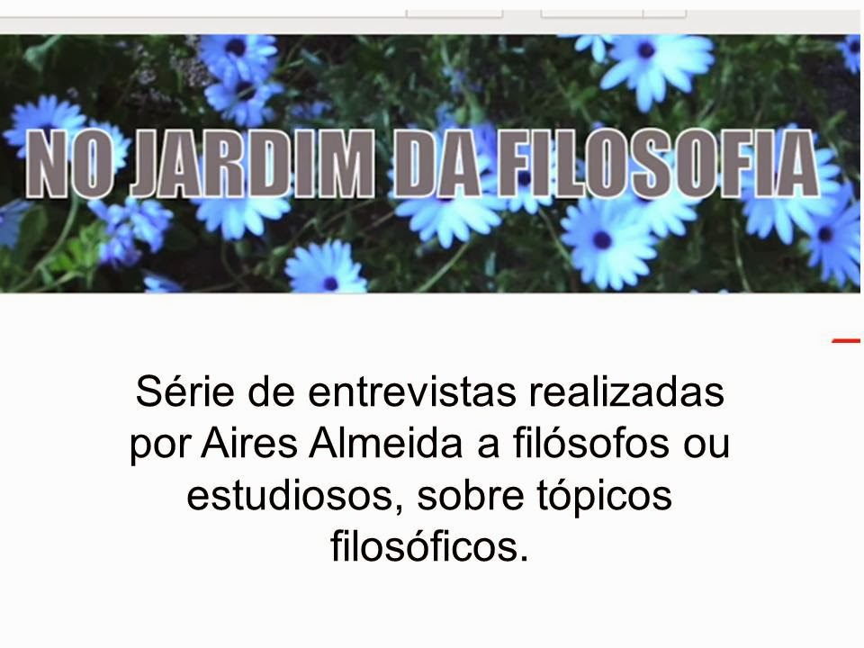 NO JARDIM DA FILOSOFIA