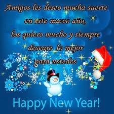 Frases De Año Nuevo: Amigos Les Deseo Mucha Suerte En Este Nuevo Año