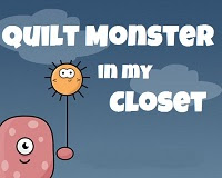 Quilt Monster in my Closet