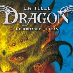 La fille dragon, tome 1 : L'héritage de Thuban de Licia Troisi