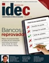 Revista do IDEC- Instituto Brasileiro de Defesa do Consumidor