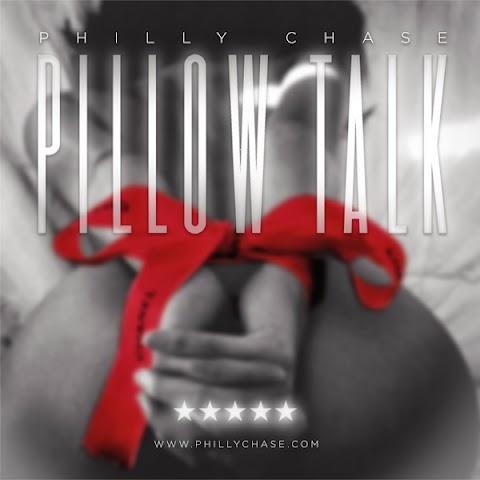 "Mixtape Album: ""Pillow Talk"" Philly Chase"