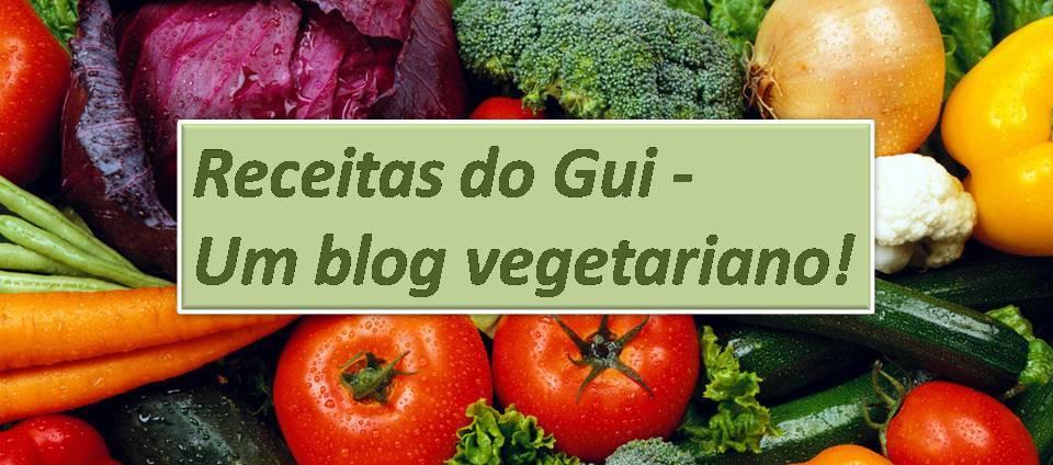 Receitas do Gui...Um blog vegetariano!